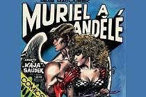 Album Muriel a andělé autorské dvojice Kája Saudek a Miloš Macourek.