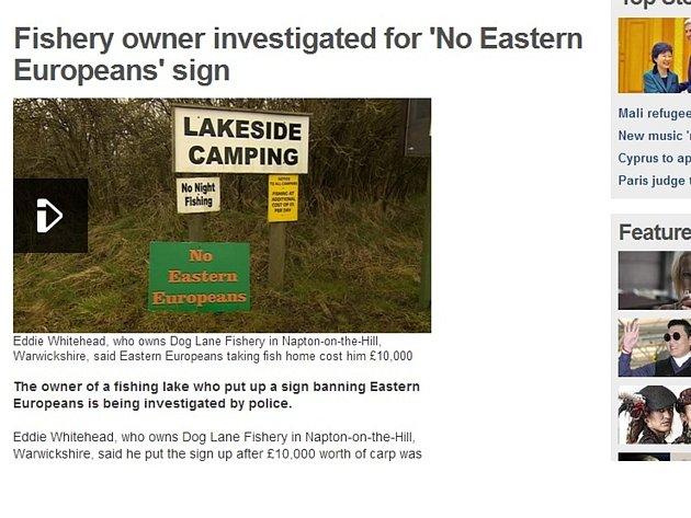 Eddi Whitehead se rozhodl zakázat vstup lidem z východoevropských zemí, protože mu tam prý ukradli už hodně ryb.