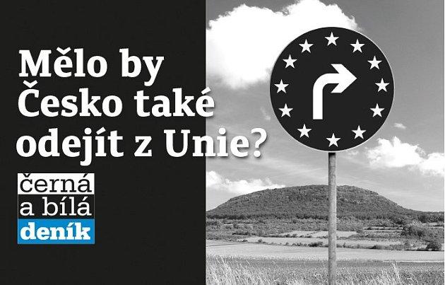Mělo by Česko také odejít zUnie?