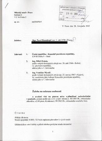 Bývalý hradní právník Pavel Hasenkopf zažaloval prezidenta Miloše Zemana, jeho kancléře Vratislava Mynáře a prezidentskou kancelář kvůli tvrzení, že je spoluautorem novoroční amnestie.