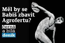 Měl by se Andrej Babiš zbavit Agrofertu?