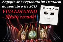 Zapojte se s Deníkem do soutěže o tři 2CD VIVALDIANNO – Město zrcadel