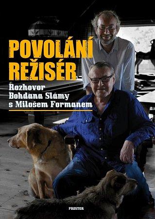 Bohdan Sláma se ptal a Miloš Forman odpovídal…