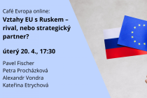 Vztahy EU s Ruskem – rival, nebo strategický partner?