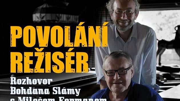 Bohdan Sláma se ptal a Miloš Forman odpovídal...