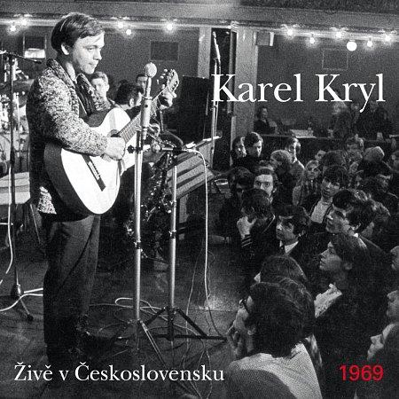 Karel Kryl – Živě vČeskoslovensku 1969