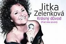Jitka Zelenková vydává nové CD.