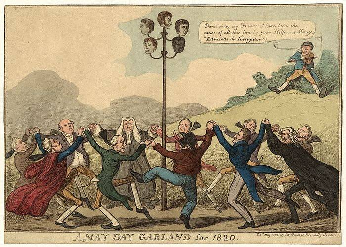 Dobová karikatura z května 1820 zobrazuje lidi tančící kolem májky s hlavami spiklenců, popravených právě v květnu. Jde o hlavy Johna Thomase Brunta (1782–1820), Williama Davidsona (1781–1820), Jamese Ingse (1794–1820) a Arthura Thistlewooda (1774–1820);