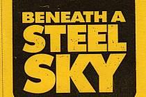 Počítačová hra Beneath a Steel Sky.