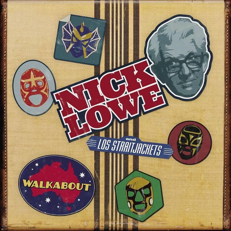 """Nyní se Nick Lowe vrací sdeskou Walkabout, jež je památkou na jeho """"předcovidové"""" turné s kapelou Los Straitjackets. Jestli tuhle partu neznáte, hned si ji jděte najít na YouTube. Snad vás navnadí, že její členové hrají vdost strašidelných maskách."""
