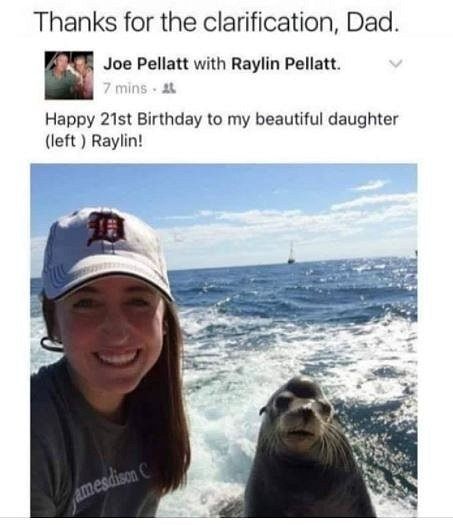 """Děkuji za vysvětlení tati... """"Šťastné 21. narozeniny mé překrásné dceři (vlevo) Raylin"""""""