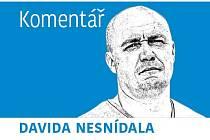 Komentář Davida Nesnídala
