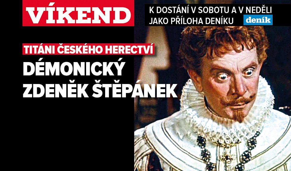 Démonický Zdeněk Štěpánek. Poutání na magazín Víkend