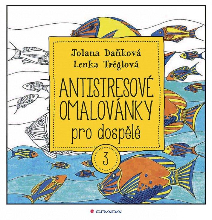 Jolana Daňková a Lenka Tréglová vydaly tři díly Antistresových omalovánek, vánoční speciál a omalovávací pohlednice