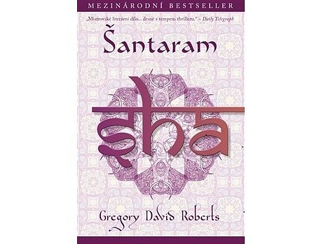 Autobiografický Šantaram  vyšel už ve čtyřiceti zemích  a uhranul miliony čtenářů po celém světě.