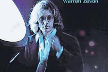Tajné eso. O kvalitách Warrena Zevona svědčí také fakt, že si s ním na jeho posledním albu zazpíval Bruce Springsteen.