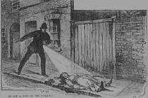 Zobrazení nalezení těla prostitutky Mary Ann Nicholsové, první oběti na kontě Jacka Rozparovače.