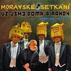Už jsme doma & Randy: Moravské setkání