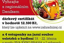 ZAPOJTE SE S REGIONÁLNÍM DENÍKEM DO SOUTĚŽE o dárkový certifikát v hodnotě 12.100 Kč, který lze uplatnit na www.zahradniraj.cz