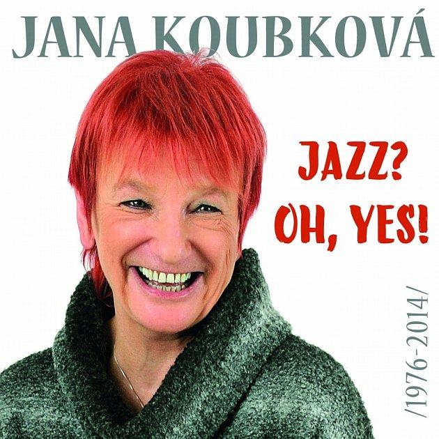 2CD. Supraphon vydal Janě Koubkové kompilaci Jazz? Oh, yes!