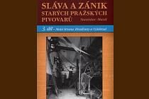Na pultech je nyní závěrečný svazek třídílné série Stanislava Musila, přehled pivovarů Malé Strany, Hradčan a Vyšehradu (předcházely mu Staré a Nové Město).
