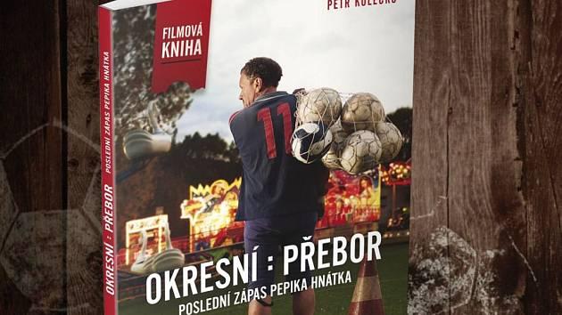 Kniha Okresní přebor – poslední zápas Pepika Hnátka vychází 26. března, tři dny před premiérou v kinech.