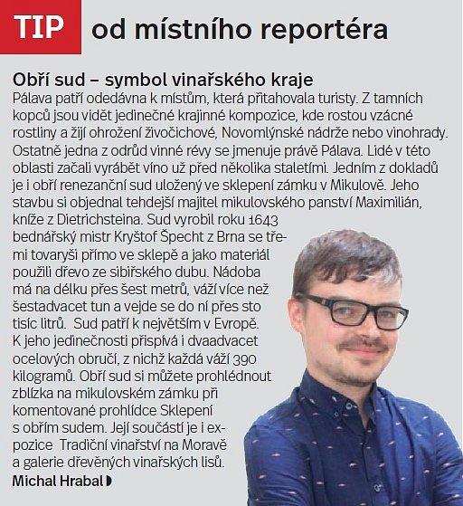 Pálava a Mikulovsko, tip od reportéra