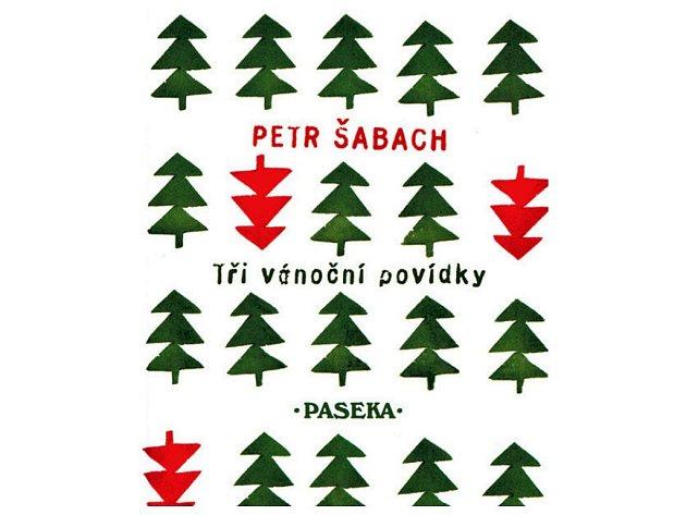 Petr Šabach - Tři vánoční povídky