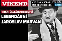 Legendární Jaroslav Marvan. Poutání na magazín Víkend.