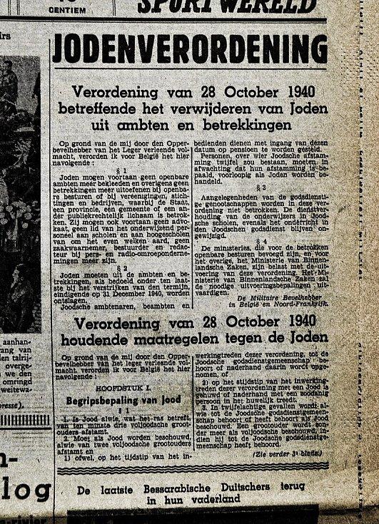 """Titulní stránka vlámských novin """"Het Algemeen Nieuws"""" z 6. listopadu 1940, oznamující, že začíná perzekuce Židů v Belgii: """"Požadavek ze dne 28. října 1940 týkající se vyloučení Židů z úřadů a vztahů"""""""