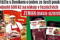 Soutěžte s Deníkem o nákup masa vřeznictvích ZEMAN maso-uzeniny