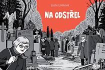 Lucie Lomová - Na odstřel (Labyrint)