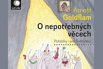 Arnošt Goldflam zve na křest a autogramiádu dvou CD, která napsal a namluvil pro dětské publikum.