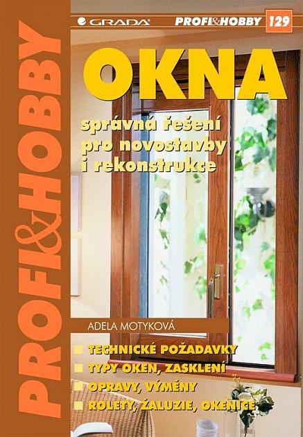 Okna - Správná řešení pro novostavby i rekonstrukce