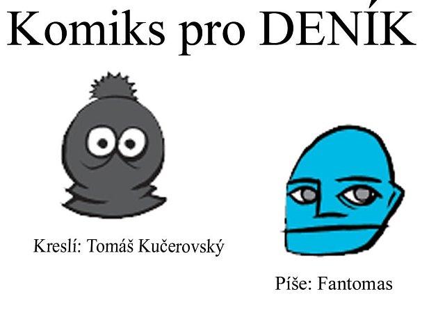 Tomáš Kučerovský a Fantomas