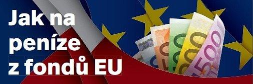 Jak na peníze zfondů EU.