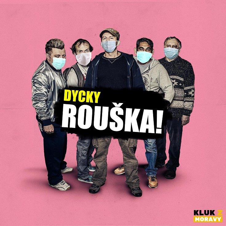Dycky Rouška!