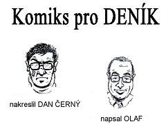 Komiks pro DENÍK kreslí Dan Černý a píše Olaf