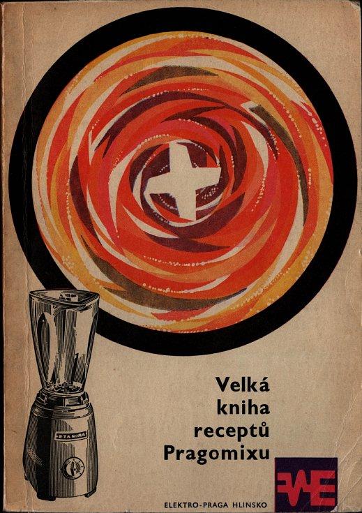 Velká kniha receptů z Pragomixu