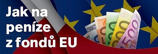 Jak na peníze zfondů EU