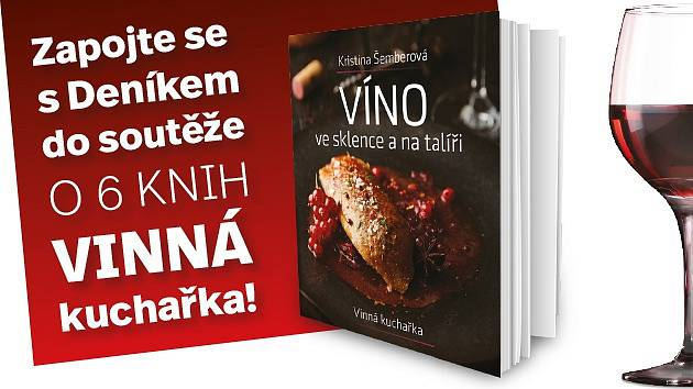 Soutěžte s Deníkem o jednu z šesti knih Vinná kuchařka