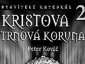 Peter Kováč si dal náročný úkol: v pěti knihách představit stavitele slavných francouzských katedrál