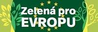 Zelená pro Evropu.