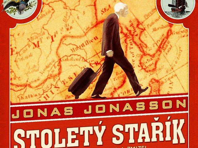 Výjimečný román švédského literárního debutanta Jonase Jonassona Stoletý stařík, který vylezl z okna a zmizel