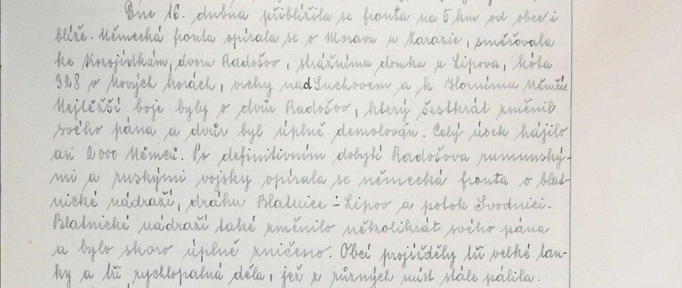 Dne 16. dubna 1945 se boje přiblížily na pět kilometrů od obce. Nejtěžší se vedly o dvůr Radošov, celý úsek hájilo asi 2000 Němců