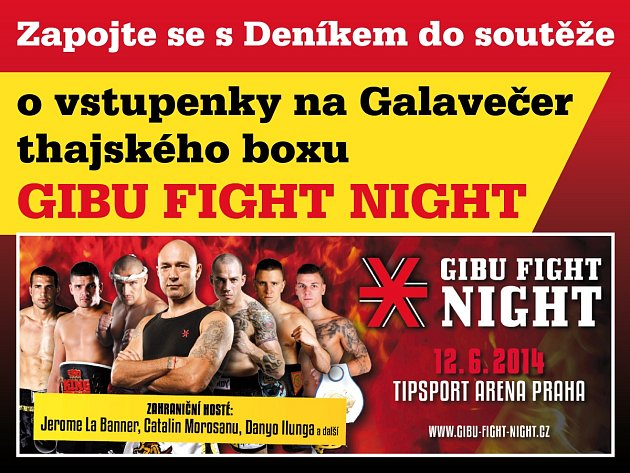 Zapojte se s regionálním Deníkem do soutěže o vstupenky na Galavečer tajského boxu GIBU FIGHT NIGHT, který se uskuteční 12.června v Tipsport Areně v Praze.
