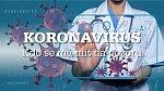 Koronavirus, kdo se má mít na pozoru