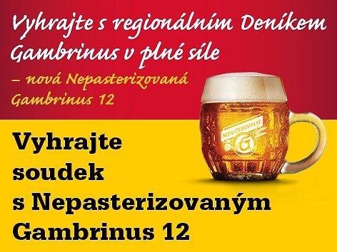 Vyhrajte s regionálním Deníkem Gambrinus v plné síle – nová Nepasterizovaná Gambrinus 12.