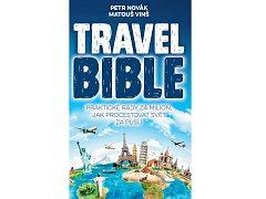 Travel Bible - praktické rady za milion, jak procestovat svět za pusu.