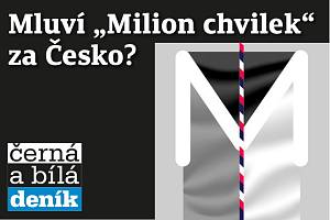 "Černá a bílá: Mluví ""Milion chvilek"" za Česko?"